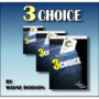 3 Choice by Wayne Dobson & Heinz Minten