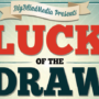 Luck of the Draw, Gimmick and Online Instructions by Liam Montier