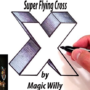 Super Flying Cross by Magic Willy (Luigi Boscia) video (Download)